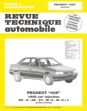 Peugeot ''405'' 1905 cm3 Injection - etai - editions techniques pour l'automobile et l'industrie - 9782726849736 -
