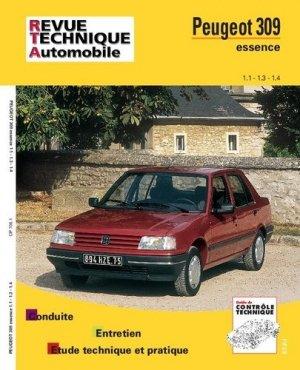 Peugeot ''309'' Essence 1.1 - 1.3 - 1.4 tous types jusqu'à fin de fabrication - etai - editions techniques pour l'automobile et l'industrie - 9782726870617 -