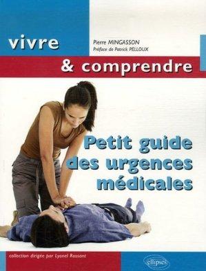 Petit guide des urgences médicales - ellipses - 9782729833312 -