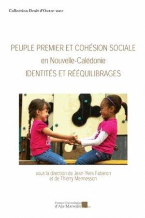 Peuple premier et cohésion sociale en Nouvelle-Calédonie - presses universitaires d'aix-marseille - 9782731408546 -