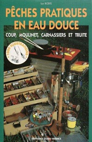 Pêches pratiques en eau douce - ouest-france - 9782737327780 -