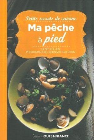 Petits secrets de cuisine. Ma pêche à pied - Ouest-France - 9782737375125 -