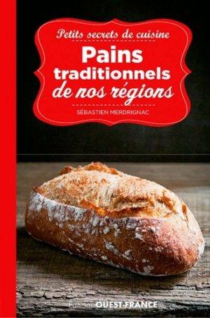 Petits secrets de cuisine, pains traditionnels de nos régions - ouest-france - 9782737376061 -