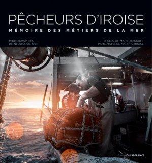 Pêcheurs d'Iroise. Mémoires des métiers de la mer - Ouest-France - 9782737376160 -