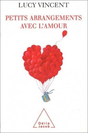 Petits arrangements avec l'amour - odile jacob - 9782738116369 -