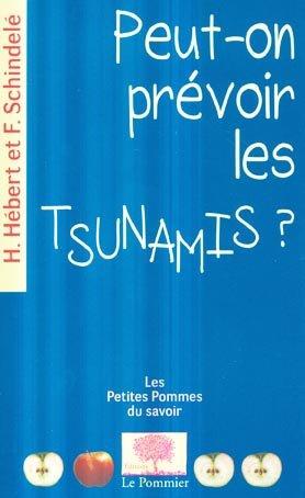 Peut-on prévoir les Tsunamis ? - le pommier - 9782746505728 -