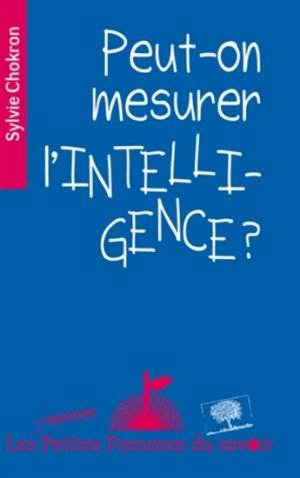 Peut-on mesurer l'intelligence? - le pommier - 9782746508651 -