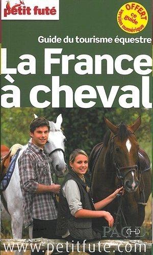 Petit Futé La France à cheval - Nouvelles Editions de l'Université - 9782746971042 -
