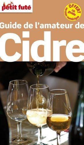 Petit Futé guide de l'amateur de cidre - Nouvelles Editions de l'Université - 9782746976627 -