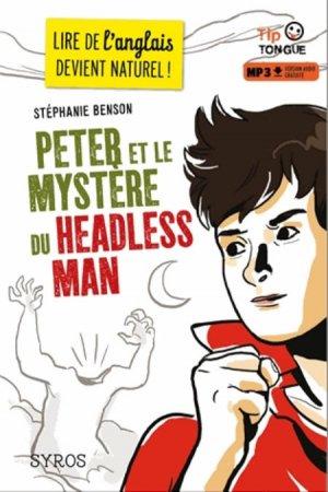 Peter et le mystère du headless man - syros - 9782748514797 -