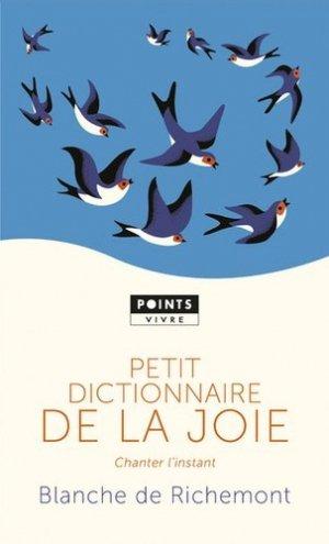 Petit dictionnaire de la joie : chanter l'instant - points - 9782757873977 -