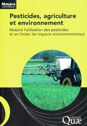 Pesticides, agriculture et environnement - quae  - 9782759209354