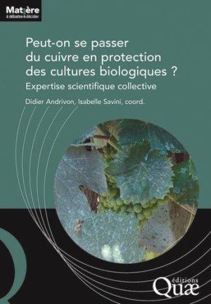 Peut-on se passer du cuivre en protection des cultures biologiques ? - quae - 9782759229970 -