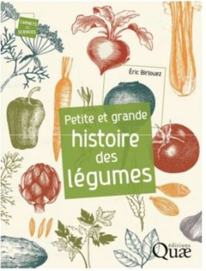 Petite et grande histoire des légumes - quae - 9782759231966 -