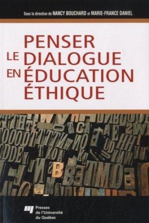 Penser le dialoque en éducation éthique - Presses de l'Université du Québec - 9782760525160 -