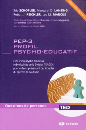PEP-3 Profil Psycho-éducatif - de boeck superieur - 9782804162863 -