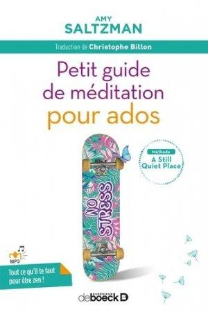 Petit guide de méditation pour ados - de boeck superieur - 9782807315945 -