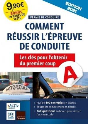 Permis de conduire : réussir l'épreuve pratique 2021 - toucan (éditions du) - 9782810010011 -
