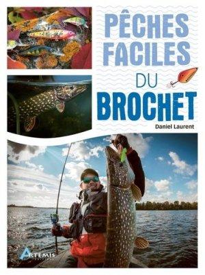 Pêches faciles du brochet - Artémis - 9782816014044 -