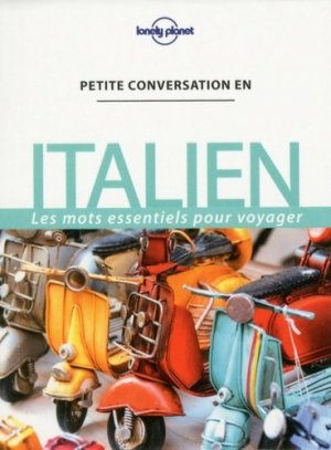 Petite conversation en italien - Lonely Planet - 9782816171792 -
