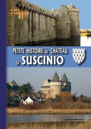 Petite histoire du château de Suscinio - des regionalismes - 9782824006659 -