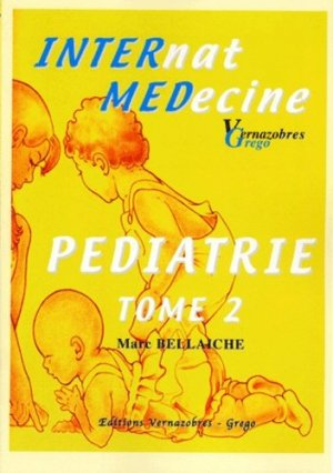 Pédiatrie Tome 2 - vernazobres grego - 9782841364350 -