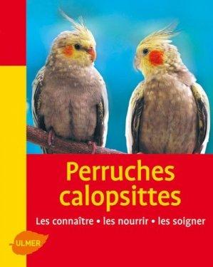 Perruches calopsittes - ulmer - 9782841384860 -