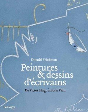Peintures et dessins d'écrivains. De Victor Hugo à Boris Vian - beaux arts - 9782842789954 -
