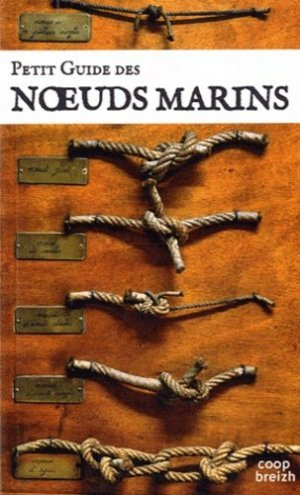 Petit guide des noeuds marins - coop breizh - 9782843465321 -