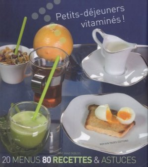Petits-déjeuners vitaminés ! - Romain Pages - 9782843503597 -
