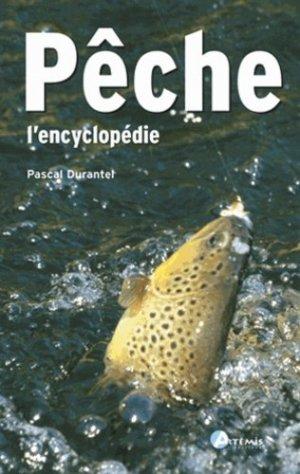 Pêche l 'encyclopédie - artemis - 9782844162281 -