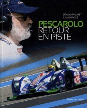 Pescarolo, retour en piste - Libra Diffusio - 9782844925015 -