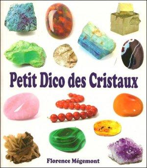 Petit dico des cristaux - exclusif  - 9782848911731