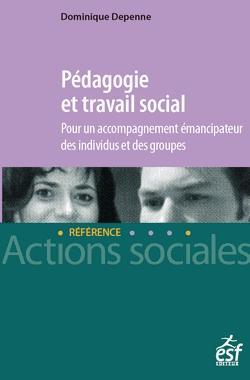 Pédagogie et travail social - esf - 9782850862748 -