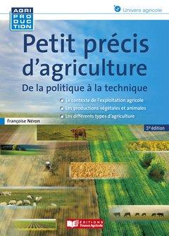 Petit précis d'agriculture - france agricole - 9782855575698