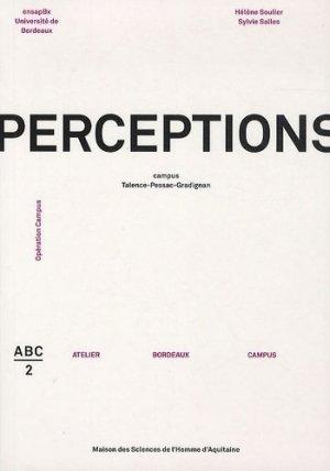 Perceptions. Campus Talence-Pessac-Gradignan - MSHA - 9782858924141 -