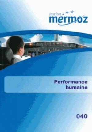Performance humaine - institut mermoz - 9782862481357 -