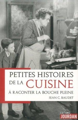 Petites histoires de la cuisine à raconter la bouche pleine - jourdan - 9782874665899 -