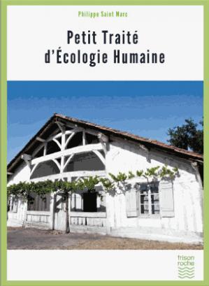 Petit traité d'écologie humaine - frison roche - 9782876716025 -