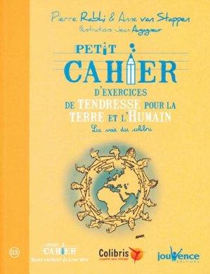 Petit cahier d'exercices de tendresse pour la Terre et l'Humain - jouvence - 9782883539402 -