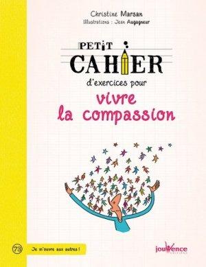 Petit cahier d'exercices pour vivre la compassion - jouvence - 9782889117925 -