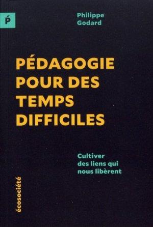 Pédagogie pour des temps difficiles - ecosociete (canada) - 9782897196356 -