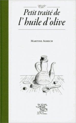Petit traité de l'huile d'olive - le sureau - 9782911328671 -