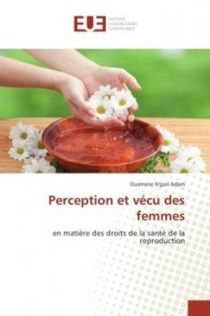 Perception et vécu des femmes en matière des droits de la santé de la reproduction - universitaires europeennes - 9786202268790 -