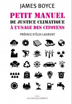 Petit manuel de justice climatique à l'usage du citoyen - les liens qui liberent - 9791020908032 -