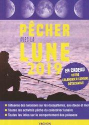 Pêcher avec la Lune 2019 - vagnon - 9791027102341 -