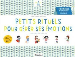 Petits rituels pour gérer ses émotions. 12 affiches de présentation pour mémoriser les bons gestes - Tourbillon - 9791027603886 -