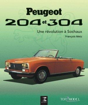 Peugeot 204 et 304 - etai - editions techniques pour l'automobile et l'industrie - 9791028300654 -