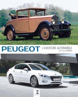 Peugeot, l'aventure automobile - etai - editions techniques pour l'automobile et l'industrie - 9791028301040 -