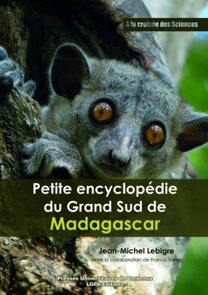 Petite encyclopédie du Grand Sud de Madagascar - presses universitaires de bordeaux - 9791030000306 -